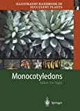 img - for Illustrated Handbook of Succulent Plants: Monocotyledons book / textbook / text book