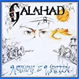 Nothing Is Written by Galahad