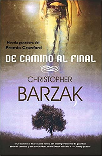 De camino al final (Línea Maestra): Amazon.es: Barzak, Christopher ...