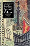 The Cambridge Companion to Modern Spanish Culture, , 0521574293