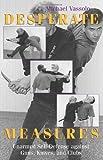 Desperate Measures, Michael Vassolo, 1581600348