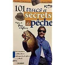 101 trucs et secrets de peche