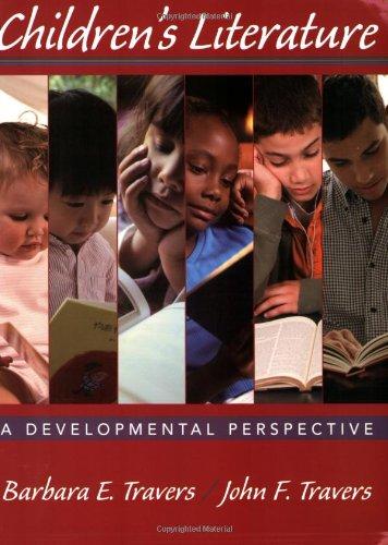 Childrens Literature: A Developmental Perspective