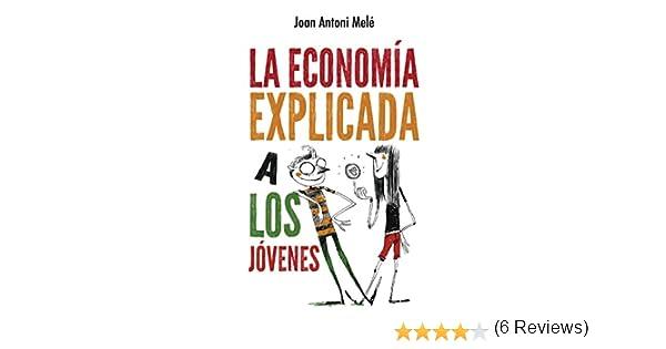 La economía explicada a los jóvenes (Puck) eBook: Melé, Joan ...