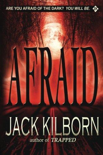Afraid Novel Terror Jack Kilborn product image