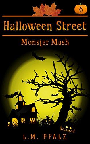 Monster Mash: a short story (Halloween Street Book 6)]()