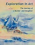 Exploration in Art, Judith Bender and Anneke Bender, 9768142278