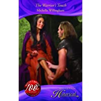 The Warrior's Touch (Mills & Boon Historical)