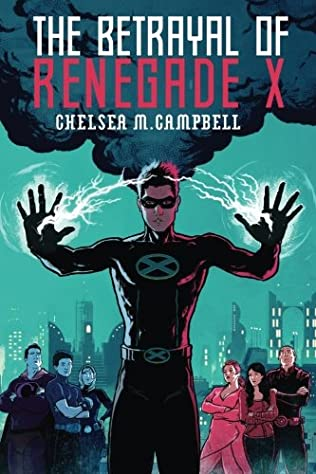book cover of The Betrayal of Renegade X
