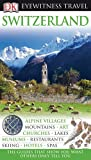 Switzerland (Eyewitness Travel Guides)