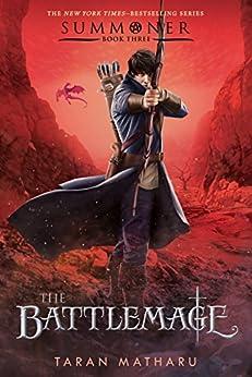 The Battlemage: Summoner, Book Three (The Summoner Trilogy) by [Matharu, Taran]