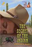 The Secret of the Indian (The Indian in the Cupboard Book 3)