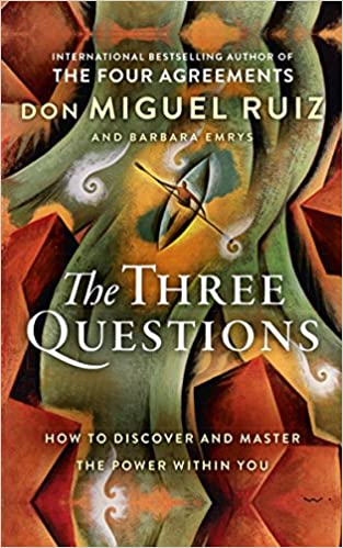 The Three Questions: Amazon.es: Don Miguel Ruiz, Barbara ...
