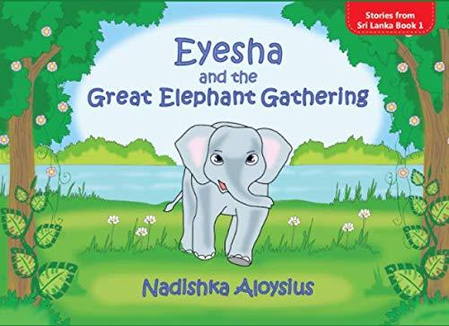 EYESHA AND THE GREAT ELEPHANT GATHERING: Animal