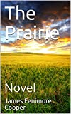 img - for The Prairie: Novel book / textbook / text book