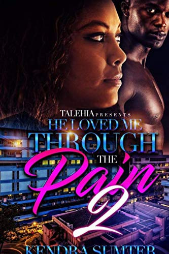 Books : He Loved Me Through the Pain 2
