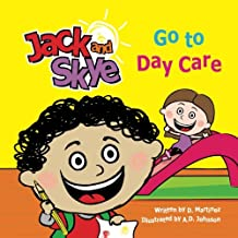 Jack and Skye: Go to Day Care