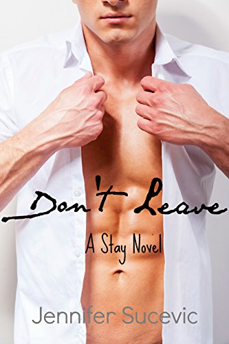 Don't Leave (Stay Book 2) Dont Leave