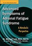 food allergies for dummies - Advanced Symptoms of Adrenal Fatigue Syndrome - A Metabolic Perspective