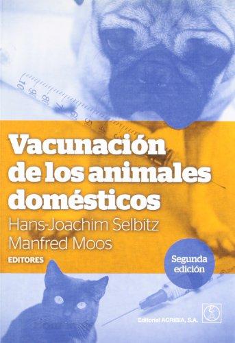 Descargar Libro Vacunación De Los Animales Domésticos Manfred Moos