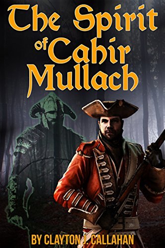 Spirit of Cahir Mullach: An Irish Ghost -