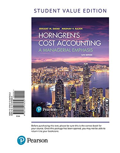 Horngren's Cost Accounting, Student Value Edition (16th Edition)