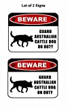 2 count ''Beware Guard Australian Cattle Dog (silhouette) on Duty'' 11.5 inch x 9 inch Laminated Dog Sign