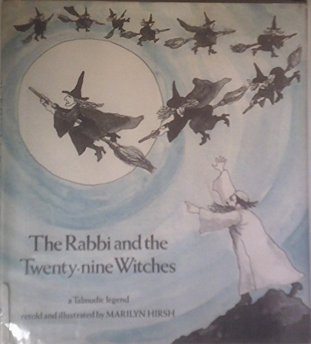 The Rabbi and the Twenty-Nine Witches: A Talmudic Legend