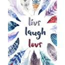 Live. Laugh. Love. - A Pocket Journal: #2 Feathers