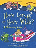 How Long or How Wide?, Brian P. Cleary, 082256694X