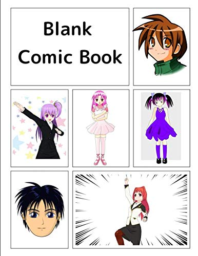 Blank Comic Book: Anime and Manga themed cover, 120 blank pages, 5 repeating templates, 8.5 by 11