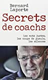 Secrets de coachs par Laporte
