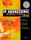IP Addressing and Subnetting, Including IPv6, Syngress, Syngress Media, 1928994016