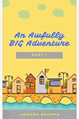 An Awfully BIG Adventure Kindle Edition