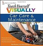 Teach Yourself VISUALLY Car Care & Maintenance (Teach Yourself VISUALLY Consumer)