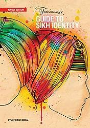 Turbanology: Guide to Sikh Identity