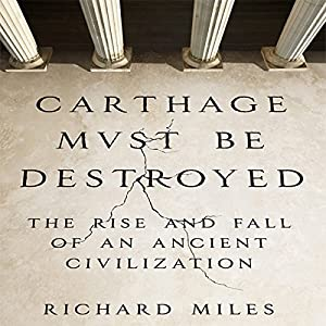 Carthage Must Be Destroyed Hörbuch