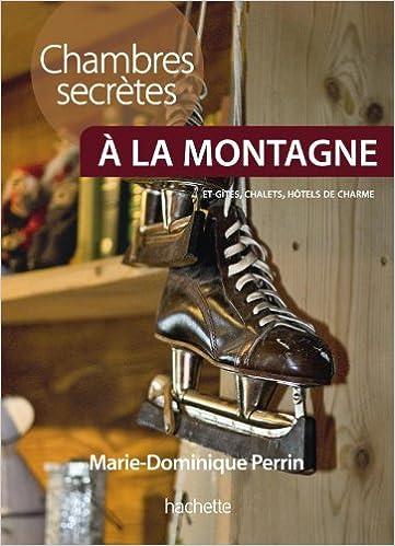 AmazonFr  Chambres Secrtes  La Montagne  MarieDominique Perrin