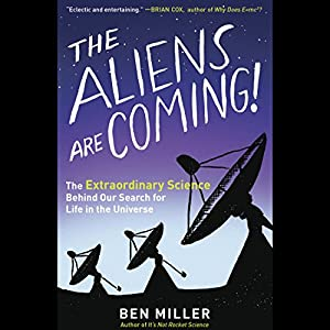 The Aliens Are Coming! Audiobook