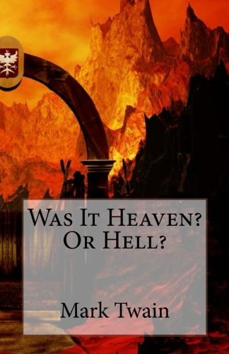Download Was It Heaven? Or Hell? pdf