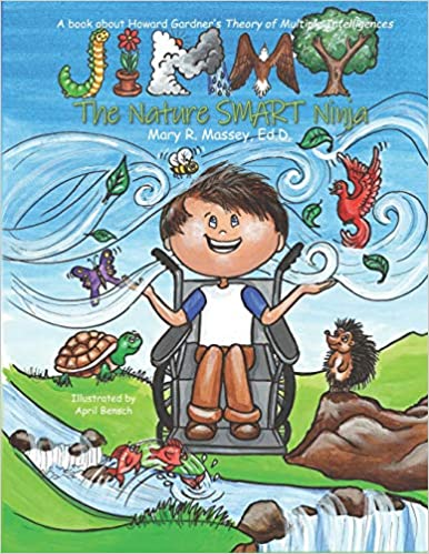 Jimmy, the Nature SMART Ninja: A book about Howard Gardner's Theory of Multiple Intelligences (SMART Parts)