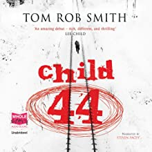 Child 44 Audiobook by Tom Rob Smith Narrated by Steven Pacey