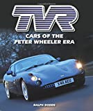 TVR: Cars of the Peter Wheeler Era (Crowood Autoclassics)