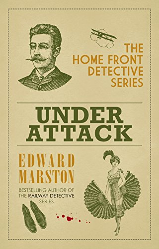 Under Attack (The Home Front Detective Series) by [Marston, Edward]