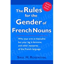 The Rules for the Gender of French Nouns, Revised Fourth Edition