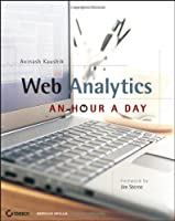Web Analytics: An Hour a Day Front Cover