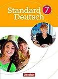 Standard Deutsch: 7. Schuljahr - Schülerbuch
