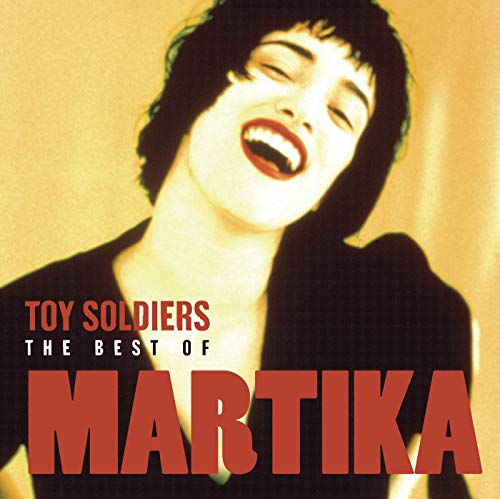 Soldiers Toy (Toy Soldiers: The Best Of Martika)