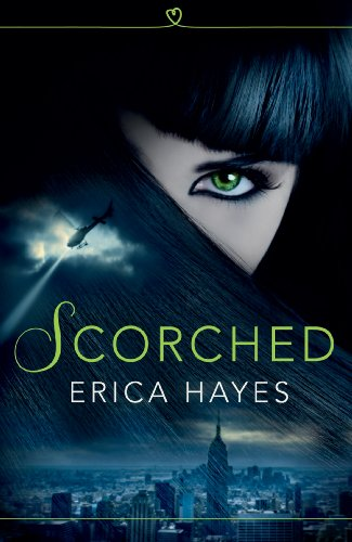 Scorched (The Sapphire City Chronicles, Book 1)