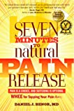 Seven Minutes to Natural Pain Release: Pain Is a Choice and Suffering is Optional - WHEE for Tapping Your Pain Away